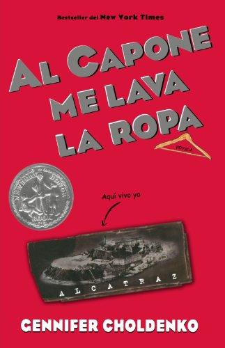 Al Capone me lava la ropa (Spanish Edition): Gennifer Choldenko