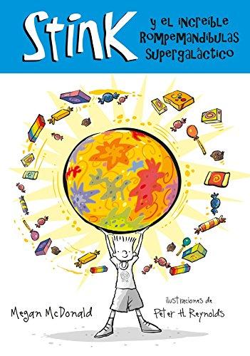 9781603961943: Stink y el Increible Rompemuelas Supergalactico (Stink (Spanish))