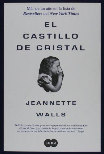 El castillo de cristal (Spanish Edition): Walls, Jeannette
