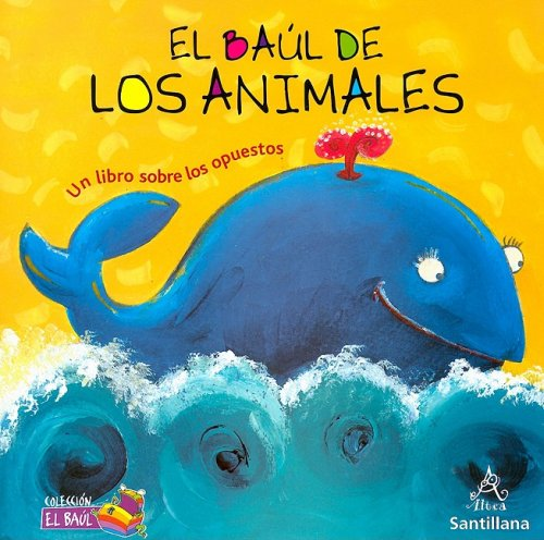 9781603962445: El baul de los animales/ Animal Treasure Chest (Coleccion El Baul)