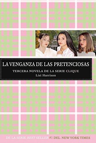 9781603963220: La Venganza de las Pretenciosas (Spanish Edition)