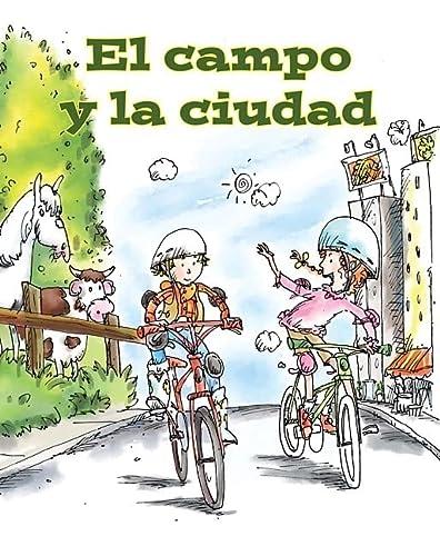 El campo y la ciudad (Guided Reading: Amy White; Illustrator-Hector