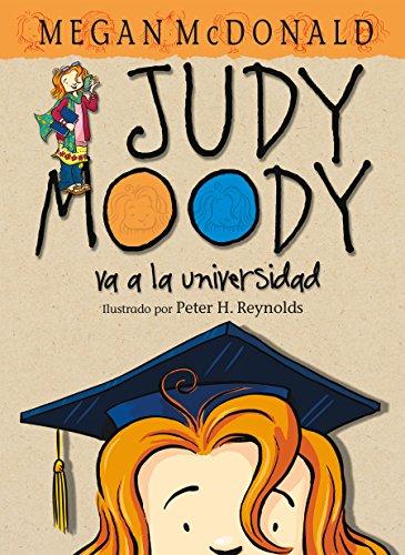 9781603966290: Judy Moody va a la universidad/ Judy Moody Goes to College (Judy Moody) (Spanish Edition) (Judy Moody)