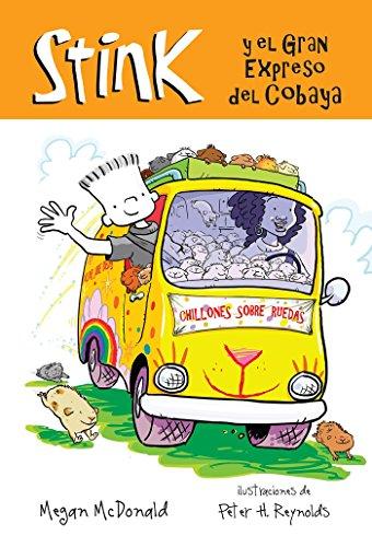 Stink y el Gran Expreso del Cobaya (Stink (Spanish)) (Spanish Edition): McDonald, Megan