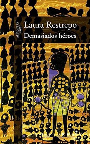9781603966429: Demasiados Heroes/ Too Many Heroes