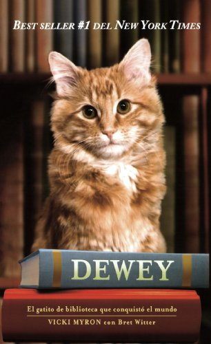 9781603966481: Dewey: The Small-town Library Cat Who Touched the World (Spanish Edition)