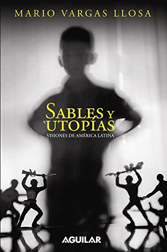 9781603966573: Sables y utop�as.  Visiones de Am�rica Latina (Spanish Edition)