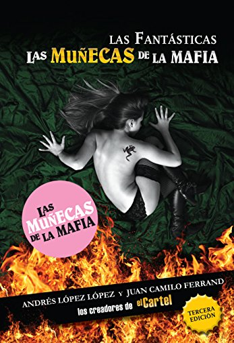 9781603966597: Las fantásticas: Las muñecas de la mafia (Spanish Edition)