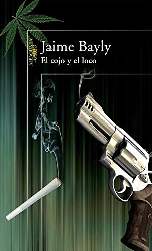 9781603969345: El cojo y el loco / The Mad and the Cripple (Spanish Edition)