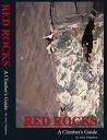 9781604020465: Red Rocks, a Climber's Guide
