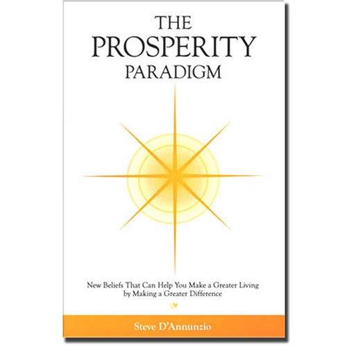 9781604022094: The Prosperity Paradigm