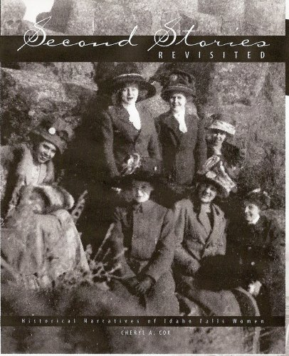 Second Stories Revisited: Historical Narratives of Idaho Falls Women