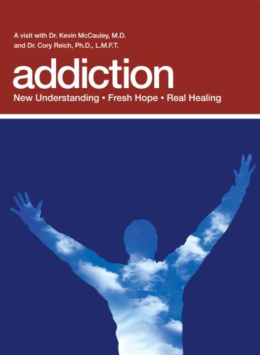 9781604023817: Addiction: New Understanding; Fresh Hope; Real Healing