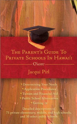 9781604024821: The Parent's Guide to Private Schools in Hawaii: Oahu
