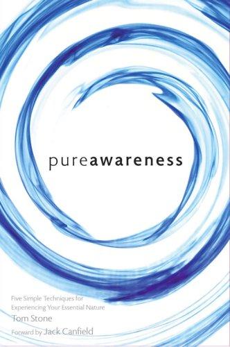 Pure Awareness: Tom Stone