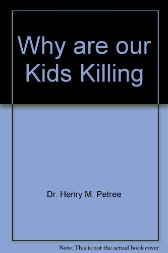9781604029079: Why are our Kids Killing