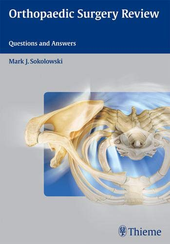 9781604060423: Orthopaedic Surgery Review: Questions and Answers