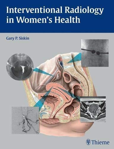 9781604060461: Interventional Radiology in Women's Health