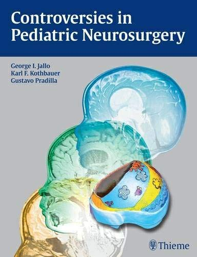 9781604060744: Controversies in Pediatric Neurosurgery