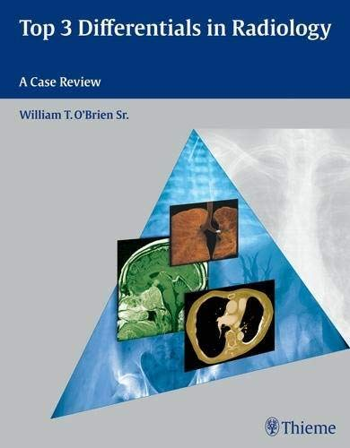 9781604062267: Top 3 Differentials in Radiology: A Case Review