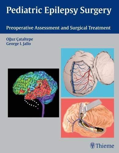 Pediatric Epilepsy Surgery: Oguz Cataltepe