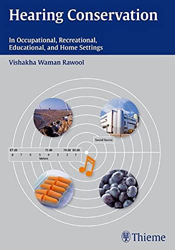9781604062564: Hearing Conservation: In Occupational, Recreational, Educational, and Home Settings