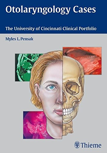 9781604063202: Otolaryngology Cases: The University of Cincinnati Clinical Portfolio