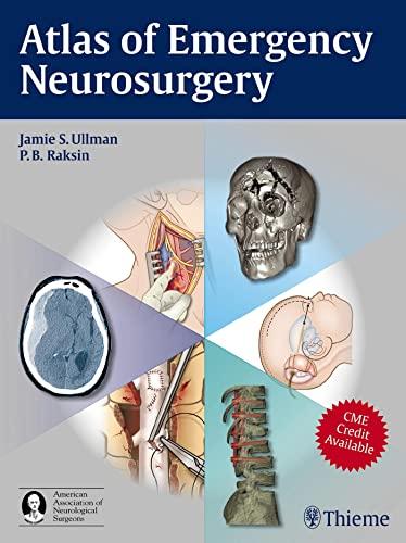 Atlas of Emergency Neurosurgery (Hardcover): Jamie S. Ullman