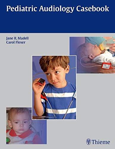 9781604063844: Pediatric Audiology Casebook