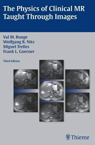9781604067200: The Physics of Clinical MR Taught Through Images