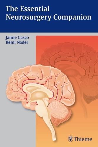 9781604067354: The Essential Neurosurgery Companion