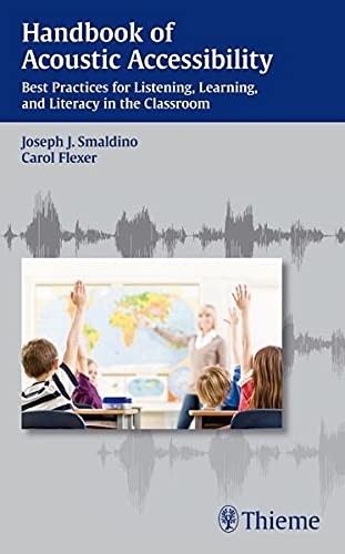 9781604067651: Handbook of Acoustic Accessibility: Best Practices for Listening, Learning, and Literacy in the Classroom