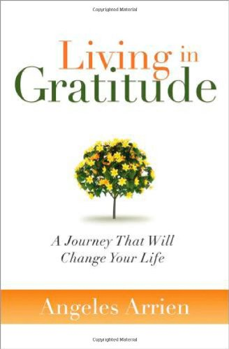 9781604070828: Living in Gratitude: A Journey That Will Change Your Life