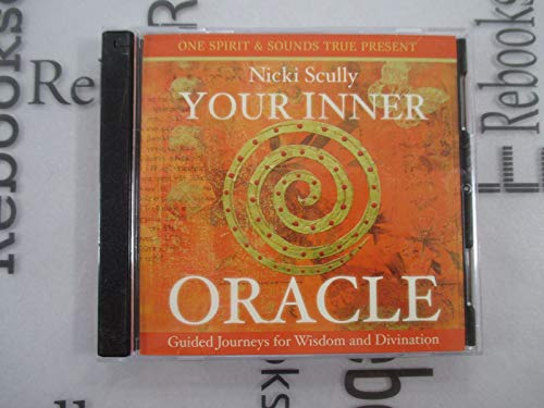9781604072013: Your Inner Oracle (Guided Journeys for Wisdom and Divination)