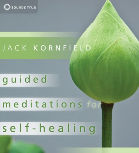 Guided Meditations for Self-Healing: Kornfield, Jack