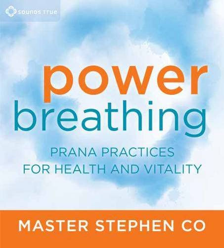 9781604076387: Power Breathing: Prana Practices for Health and Vitality