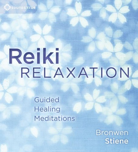 9781604076707: Reiki Relaxation: Guided Healing Meditations