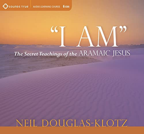 9781604077070: I Am: The Secret Teachings of the Aramaic Jesus [With Study Guide]