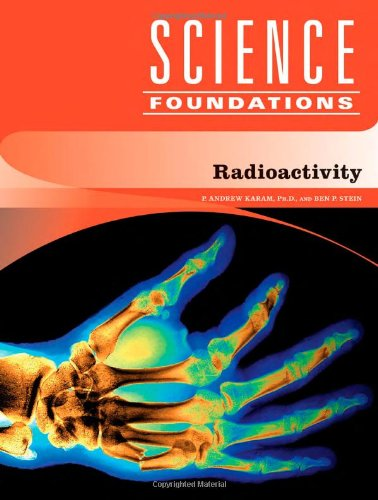 9781604130164: Radioactivity (Science Foundations)