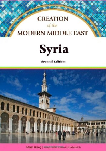Syria (Creation of the Modern Middle East): Morrison, Jack; Woog, Adam