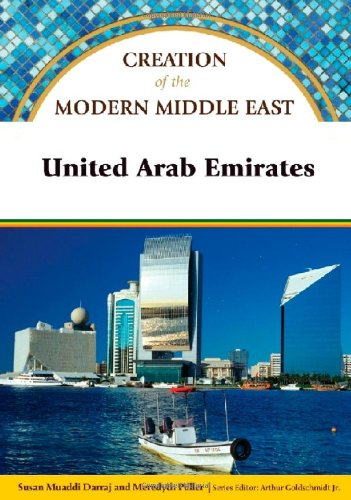 9781604130713: United Arab Emirates (Creation of the Modern Middle East)