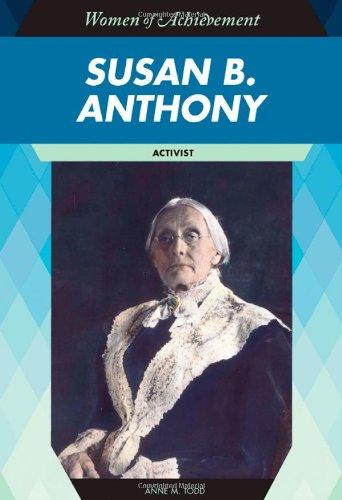 9781604130874: Susan B. Anthony: Activist (Women of Achievement (Hardcover))