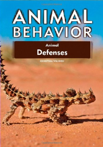 9781604130898: Animal Defenses (Animal Behavior)