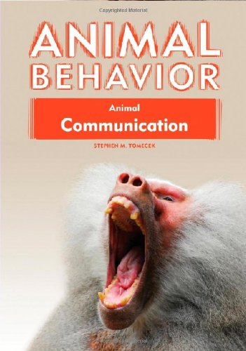 Animal Communication (Animal Behavior (Library))