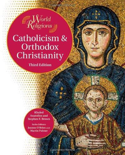 9781604131062: Catholicism and Orthodox Christianity (World Religions)