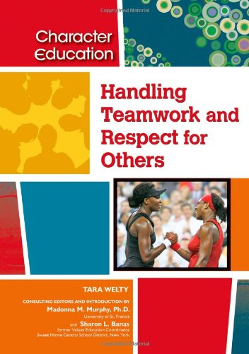 Handling Teamwork and Respect for Others: Tara Welty; Sharon