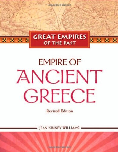 Empire of Ancient Greece (Great Empires of the Past)