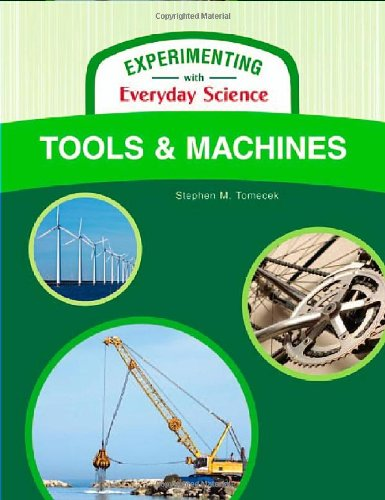 9781604131710: Tools and Machines (Experimenting with Everyday Science)