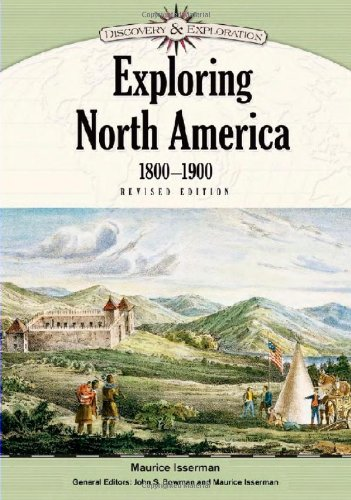 9781604131949: Exploring North America, 1800-1900 (Discovery & Exploration)