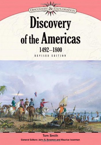 Discovery of the Americas, 1492-1800 (Discovery & Exploration): Tom Smith